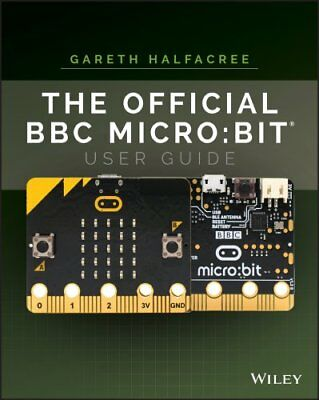 The Official BBC micro:bit User Guide by Wiley 9781119386735 (Paperback, 2017)