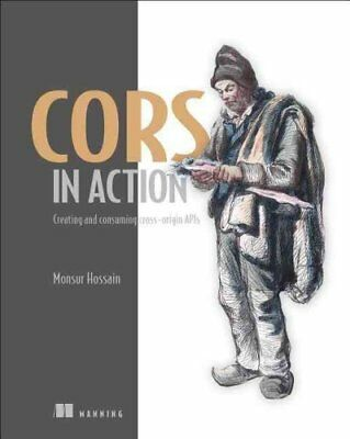 CORS in Action by Monsur Hossain 9781617291821 (Paperback, 2014)