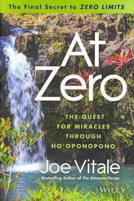 At Zero The Final Secrets to 'Zero Limits'       the Quest for ... 9781118810026