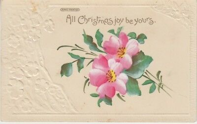 Australia - All Christmas Joy be Yours (Hand Painted Embossed Post Card) 1910's