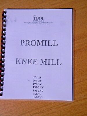 Promill Knee Mill,  Parts manual for PM-2S,V,3V,& 5V models