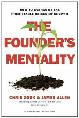 The Founder's Mentality How to Overcome the Predictable Crises ... 9781633691162