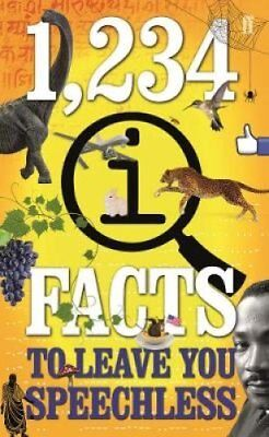 1,234 QI Facts to Leave You Speechless by John Mitchinson, John Lloyd, James...