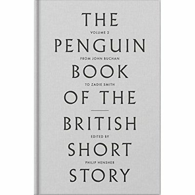 The Penguin Book of the British Short Story: II: From P - Hardcover NEW Philip H