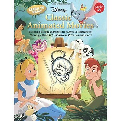 Learn to Draw Disney's Classic Animated Movies: Featuri - Paperback NEW Walter F