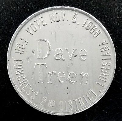 """1968 """"It's Time For Treen"""" 2nd District, Louisiana, campaign token! 22.5 mm!"""