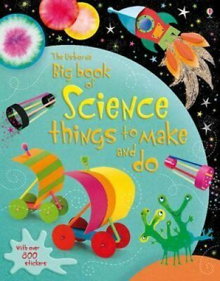 Big Book of Science Things to Make and Do by Rebecca Gilpin 9781409539001