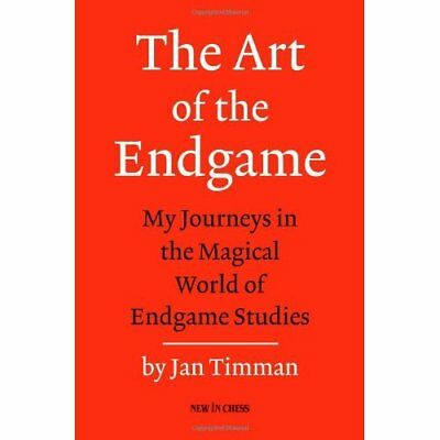 The Art of the Endgame - Paperback NEW Timman, Jan 2011-11-28