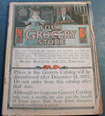 """Vintage Dec. 1917 Issue of Sears, Roebuck """"Your Grocery Store"""" Grocery Catalog !"""
