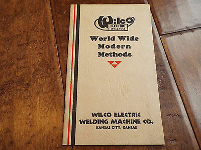 Vintage 1935 WILCO Electric Welders World Wide Modern Methods Booklet Pamphlet