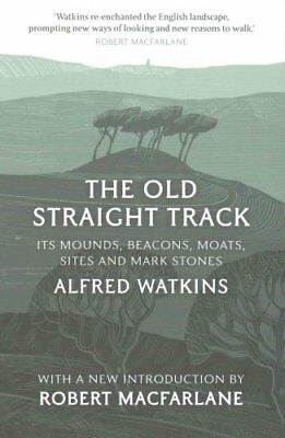 The Old Straight Track by Alfred Watkins 9781781856628 (Paperback, 2015)