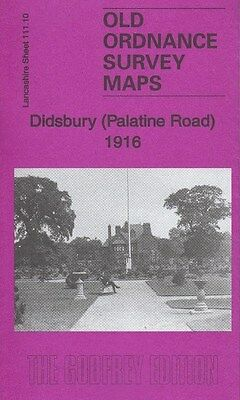 DIDSBURY (Palatine Road) 1916, Old Ordnance Survey Map, Lancashire Sheet 111.10