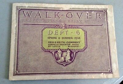 Antique Catalog Walk-Over Shoes Dated 1926 Geo-E-Keith-Co. Mass. & Missouri