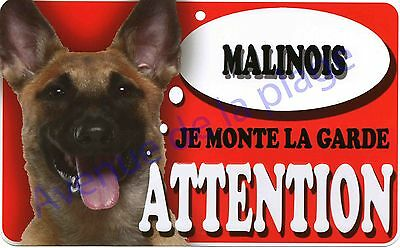 Plaque aluminium Attention au chien - Je monte la garde - Malinois - NEUF