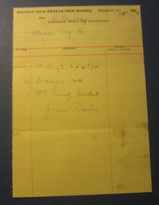 Old 1894 - ANGELS IRON WORKS Shipping Document - Utica Gold Mining - ANGELS CA.