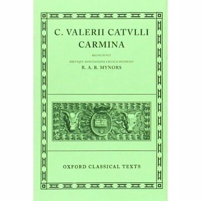 Catullus Carmina (Oxford Classical Texts) - Hardcover NEW Mynors, Sir Rog 1963-0