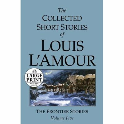 The Collected Short Stories of Louis L'Amour, Volume 5  - Paperback NEW L'Amour,