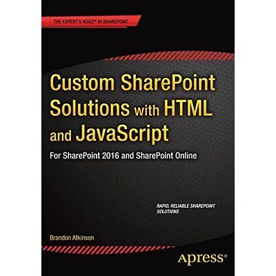 Custom SharePoint Solutions with HTML and JavaScript: F - Paperback NEW Brandon