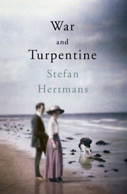 War and Turpentine by Stefan Hertmans 9781846558825 (Paperback, 2016)
