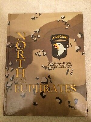 North to the Euphrates 101st Airborne Division (Air Assault) Desert Shield/Storm