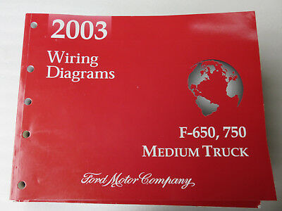 2003 Ford F-650 750 Electrical Wiring Diagrams Service Manual OEM Factory Shop