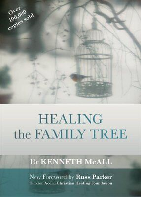 Healing the Family Tree SPCK Classics Edition by Kenneth McAll 9780281069613