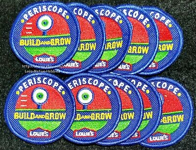 LMH Patch TEN (10)  2008 PERISCOPE  Build Grow LOWES Project Kids Workshop Lot