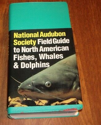 National Audubon Society Field Guide To North American Fishes,Whales & Dolphins