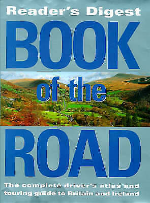 """Reader's Digest"" Book of the Road: Motoring Atlas That Opens Out into a Touring"