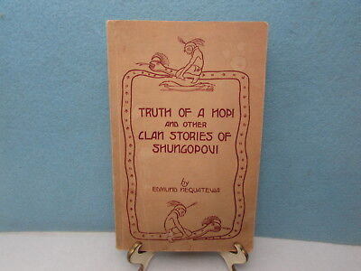 Scarce 1936 1st Edition TRUTH OF A HOPI by E. Nequatewa Limited 600 Copies