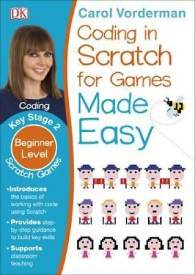 Coding In Scratch For Games Made Easy by Carol Vorderman 9780241225165