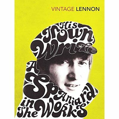 In His Own Write: AND A Spaniard in the Works - Paperback NEW Lennon, John 2010-