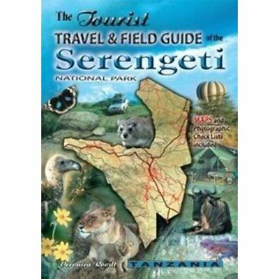 The Tourist Travel & Field Guide of the Serengeti: Nati - Paperback NEW Roodt, V