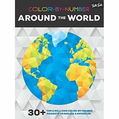 Color-By-Number: Around the World: 30 Fun & Relaxing Co - Paperback NEW Walter F