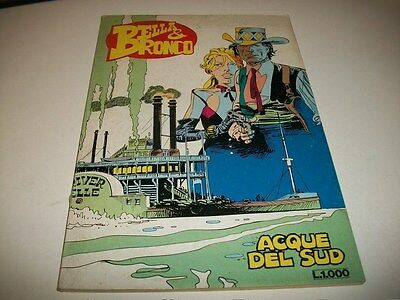 Bella&bronco N.3.acque Del Sud.daim Press.settembre 1984 Molto Buono!