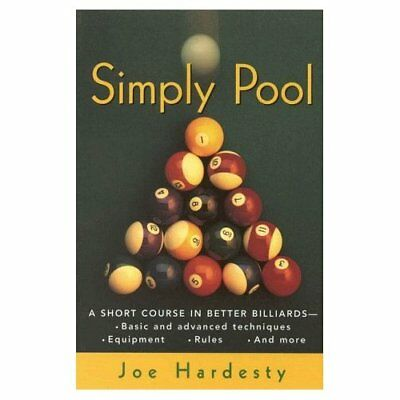 Simply Pool: A Short Course in Billiards: A Short Cours - Paperback NEW Joe Hard