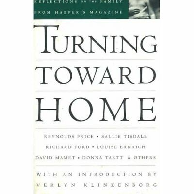Turning Toward Home: Reflections on the Family (America - Hardcover NEW Katharin