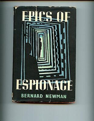 EPICS OF ESPIONAGE, -Ancient to Modern - lots WW2, B Newman US HBdj VG