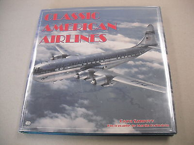"""classic American Airlines"" By Szurovy! Illustrated History Of The Pioneer Years"