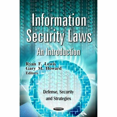 Information Security Laws - Paperback NEW Ryan F. Lewis 2012-04-01