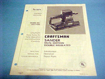 1982 Craftsman Sander Dual Motion Double Insulated Owners Manual Model 315.11690