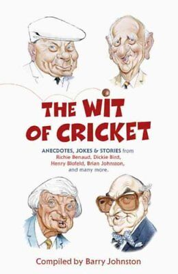 The Wit of Cricket by Barry Johnston 9780340978894 (Paperback, 2010)