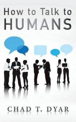 How to Talk to Humans (Paperback or Softback)