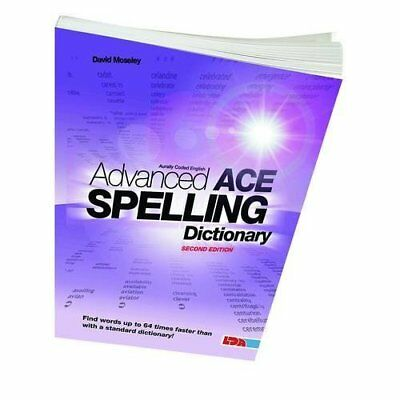 Advanced ACE Spelling Dictionary - Paperback NEW Mossley, David 2012-01-01