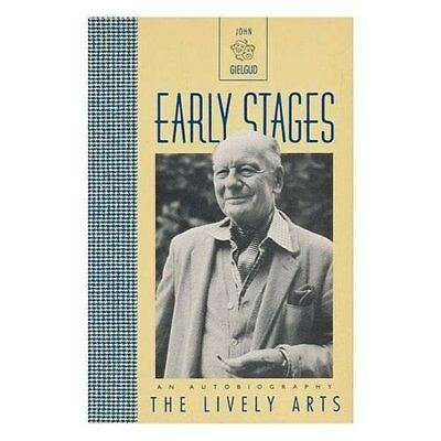 Early Stages (The Lively arts) - Paperback NEW Sir Gielgud 1989-01-01