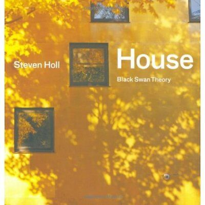 House: Black Swan Theory - Hardcover NEW Holl, Steven 2007-06-01