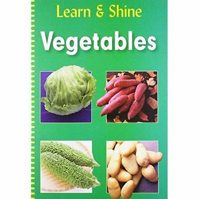 VEGETABLES LEARN SHINE - Spiral-bound NEW PEGASUS (Author 2012-12-01