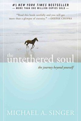 The Untethered Soul: The Journey Beyond Yourself by Michael A. Singer...