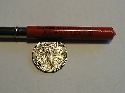 Old AIRWAY COFFEE - Dwight Edwards Company Bullet Pencil - Cute Phrases