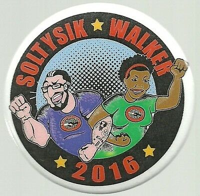 Soltysik, Walker Socialist Anti Capitalism 2016 Political Campaign Pin